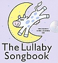The Lullaby Songbook [With CD (Audio)]
