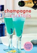 Champagne Cocktails 60 Classic & Contemporary Champagne Cocktails