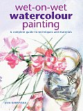 Wet On Wet Watercolour Painting A Complete Guide to Techniques & Materials