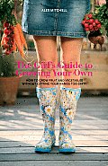 Girls Guide To Growing Your Own Garden