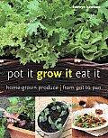 Pot It Grow It Eat It