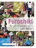 Furoshiki: The Art of Wrapping with Fabric Cover