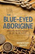 Blue-eyed Aborigine