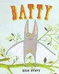Batty. Illustrated by Sarah Dyer