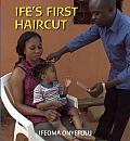 Ife's First Haircut