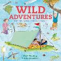 Wild Adventures: Look, Make, Explore - In Nature's Playground