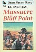 Massacre at Bluff Point