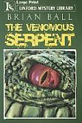 The Venomous Serpent