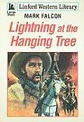 Lightning at the Hanging Tree