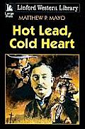 Hot Lead, Cold Heart
