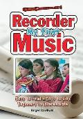 My First Recorder Music: Easy To Read - Easy To Play - Beginners To Intermediate