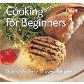 Cooking for Beginners: Quick and Easy, Proven Recipes