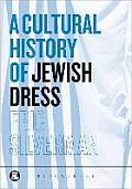 A Cultural History of Jewish Dress
