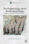 Archaeology and Anthropology: Past, Present and Future (Association of Social Anthropologists Monographs) David Shankland