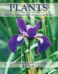 Plants: Their Use, Management, Cultivation and Biology; A Comprehensive Guide Cover