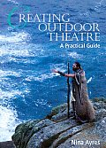 Creating Outdoor Theatre: A Practical Guide