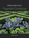 Ornamental Vegetable Gardening