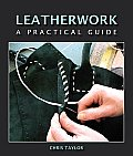 Leatherwork: A Practical Guide Cover