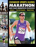 Marathon and Half-Marathon Running: Skills, Techniques, Training (Crowood Sports Guides)