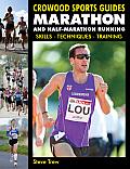 Marathon and Half-Marathon Running: Skills, Techniques, Training