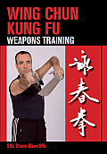 Wing Chun Kung Fu: Weapons Training