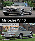 Mercedes W113: The Complete Story