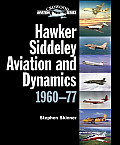 Hawker Siddeley Aviation and Dynamics 1960-77 (Crowood Aviation)