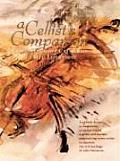 A Cellist's Companion: A Comprehensive Catalogue of Cello Literature