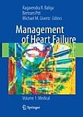 Management of Heart Failure: Volume 1: Medical