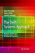 The Delft Systems Approach: Analysis and Design of Industrial Systems