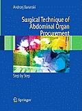 Surgical Technique of the Abdominal Organ Procurement: Step by Step