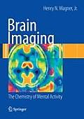 Brain Imaging: The Chemistry of Mental Activity