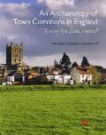 An Archaeology of Town Commons in England: 'A Very Fair Field Indeed'