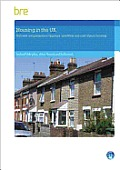 Housing in the UK: National Comparisons in Typology, Condition and Cost of Poor Housing