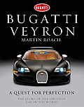 Bugatti Veyron: A Quest for Perfection