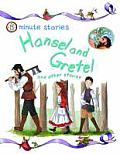 Hansel and Gretel and Other Stories. Editor, Belinda Gallagher