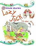 Lazy Jack and Other Stories. Editor, Belinda Gallagher
