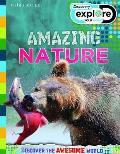 Explore Your World: Awesome Amazing Nature