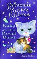 Ruby and the Royal Baby