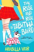 Rise and Rise of Tabitha Baird