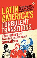 Latin Americas Turbulent Transitions
