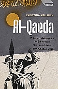 Al Qaeda From Global Network To Local Franchise