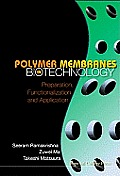 Polymer Membranes in Biotechnology: Preparation, Functionalization and Application
