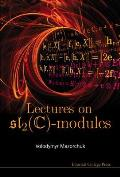 Lectures on SL2(C)-Modules