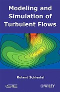 Modeling and Simulation of Turbulent Flows