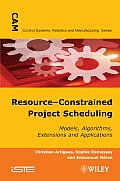 Resource-constrained Project Scheduling (Control Systems, Robotics, and Manufacturing) Christian Artigues, Sophie Demassey and Emmanuel N ron