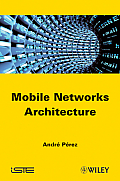 Iste #599: Mobile Networks Architecture