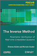 The Inverse Method: Parametric Verification of Real-Time Embedded Systems