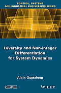 Diversity and Non-Integer Differentiation for System Dynamics