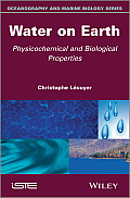 Water on Earth: Physicochemical and Biological Properties